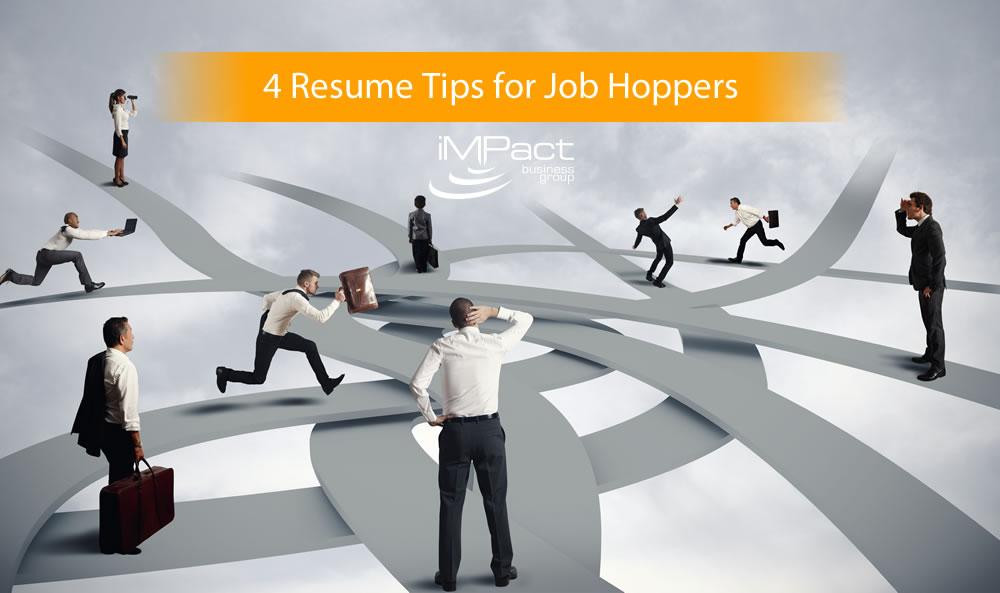 4 resume tips for job hoppers